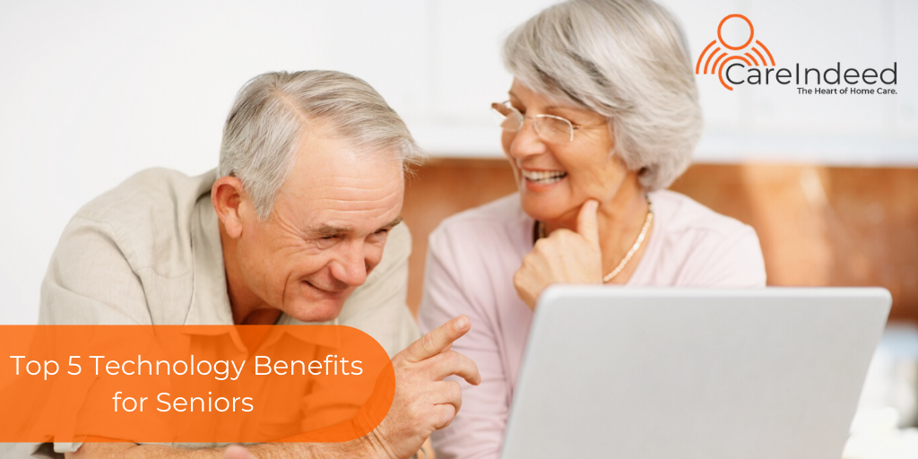 Top 5 Technology Benefits For Seniors